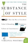 The Substance of Style (P.S.) - Virginia Postrel