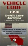 Vehicle Code, 1998 CA Abridged Edition - R.S. Weaver, Lawtech Publishing Company