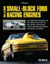 How to Build Small-Block Ford Racing Engines Hp1536: Parts, Blueprinting, Modifications, and Dyno Testing for Drag, Circle Track, Road, Off-Road, and Boat Racing. Covers All Small-Block Fords, 302/5.0l, And351w/5.8l, Up to 460 Cid. - Tom Monroe