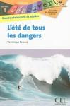 L'ete de Tous les Dangers - Dominique Renaud