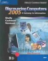 Discovering Computers 2005: A Gateway to Information, Brief - Gary B. Shelly, Thomas J. Cashman, Misty E. Vermaat