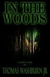 In The Woods - Jessica Mallory, Thomas Washburn Jr