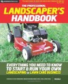 The Professional Landscaper's Handbook: Everything You Need to Know to Start and Run Your Own Landscaping or Lawn Care Business - Michaels
