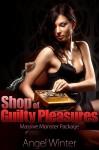 Shop of Guilty Pleasures: Massive Monster Package: Three Book Bundle - Angel Winter