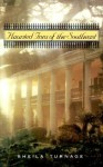 Haunted Inns of the Southeast - Sheila Turnage