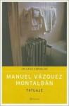 Tatuaje - Manuel Vázquez Montalbán