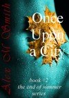 Once Upon a City (Richard, #2) - Alex M. Smith