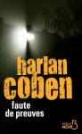 Faute de preuves - Roxane Azimi, Harlan Coben