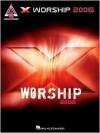 X Worship 2006 - Addi Booth, Paul Pappas, Jeff Story