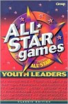 All Star Games from All Star Youth Leaders - Bob Buller, Mikal Keefer, Group Publishing