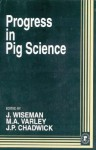 Progress in Pig Science - Julian Wiseman