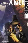 X-Men - Qui a tué Jean Grey ? (Marvel Noir, #2) - Fred Van Lente, Dennis Calero, Denis Duclos