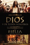 Una historia de Dios y de todos nosotros edición juvenil: Una novela basada en la épica miniserie televisiva La Biblia - Roma Downey, Mark Burnett