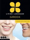Living Language Greek, Complete Edition: Beginner through advanced course, including 3 coursebooks, 9 audio CDs, and free online learning - Living Language, Stamatina Mastorakou