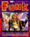 Funk: Third Ear - The Essential Listening Companion (Third Ear: the Essential Listening Companion Series) - Dave Thompson