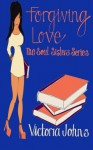 Forgiving Love (The Soul Sisters Series) (Volume 2) - Victoria Johns