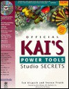 Kais Power Tools Studio Secrets: The Official Book with CD-ROM - Ted Alspach, Steven Frank