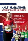 Half-Marathon: A Complete Guide For Women - Jeff Galloway, Barbara Galloway, Author