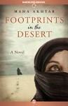 Footprints in the Desert: A Novel (The Nero Wolfe Mysteries) - Maha Akhtar
