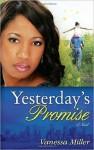 Yesterday's Promise - Vanessa Miller