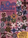 Lively Little Quilt Blocks: 26 Step-By-Step Patterns - Joyce Libal