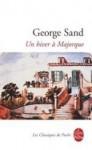 Un Hiver a Majorque - George Sand