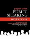 Purpose-Centered Public Speaking Workbook - Gary Rodriguez