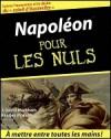 Napoléon Pour Les Nuls - J. David Markham, Bastien Miquel, Jean Tulard