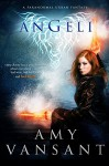 Angeli: The Pirate, the Angel & the Irishman - Amy Vansant
