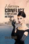 Hursey in Conflict: A Story of Love and Victory - David Arnold