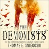 The Demonists: Demonist Series, Book 1 - Thomas E. Sniegoski, Eric Michael Summerer, Tantor Audio
