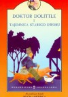 Doktor Dolittle i tajemnica starego dworu - Hugh Lofting