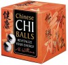 Chinese Chi Balls: Revitalize Your Energy (Book-in-a-Box) - A.B. Williams