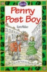 Penny Post Boy (Sparks) - Karen Wallace, Greg Gormley