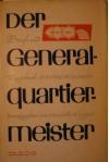 Der Generalquartiermeister. Briefe und Tagebuchaufzeichnungen des Generalquartiermeisters des Heeres General der Artillierie Eduard Wagner - Elisabeth Wagner