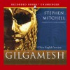 Gilgamesh: A New English Version - George Guidall, Stephen Mitchell
