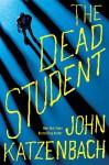 The Dead Student - John Katzenbach