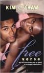 Free Verse - Kim Shaw