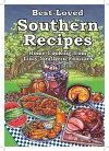 Best-Loved Southern Recipes: Home Cooking from Truly Southern Families - Cookbook Resources