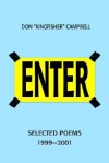 Enter: Selected Poems 1999-2001 - Don Campbell