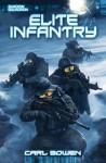 Shadow Squadron: Elite Infantry - Carl Bowen, Wilson Tortosa