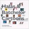 Halas & Batchelor Cartoons: An Animated History - Vivien Halas, Paul Wells, Nick Park