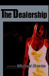 The Dealership - Michael Brante