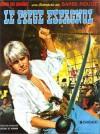 Barbe-Rouge, tome 8: Le Piège espagnol - Jean-Michel Charlier, Victor Hubinon