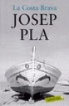 La Costa Brava - Josep Pla