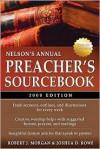 Nelson's Annual Preacher's Sourcebook, 2008 Edition (Nelson's Preacher's Sourcebook) - Robert J. Morgan