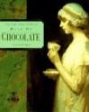 The East India Company Book of Chocolate - Antony Wild