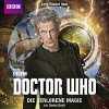 Doctor Who: DIE VERLORENE MAGIE - Cavan Scott, Lutz Riedel, Frauke Meier