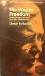 The Way to Freedom: Letters, Lectures and Notes from the Collected Works, Vol 2 1935-39 (Fontana Library) - Dietrich Bonhoeffer, E.H. Robertson, J. Bowden