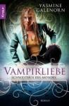 Schwestern des Mondes: Vampirliebe: Roman (German Edition) - Yasmine Galenorn, Katharina Volk